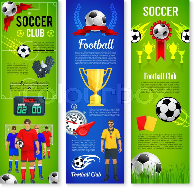 Soccer sport game and football club banner template set Soccer ball