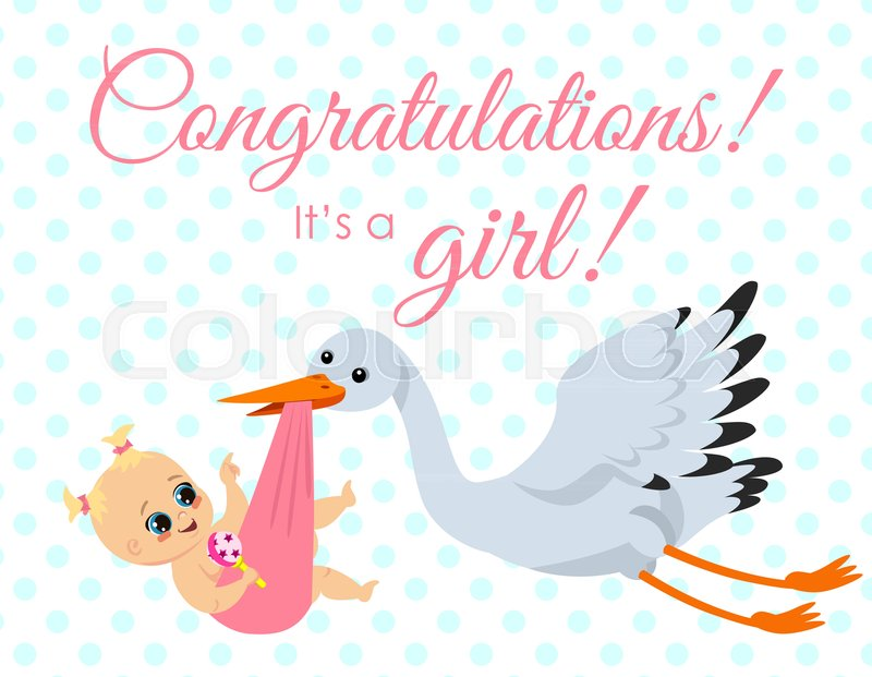 Vector illustration of greeting card with stork carrying newborn - greeting for new baby girl