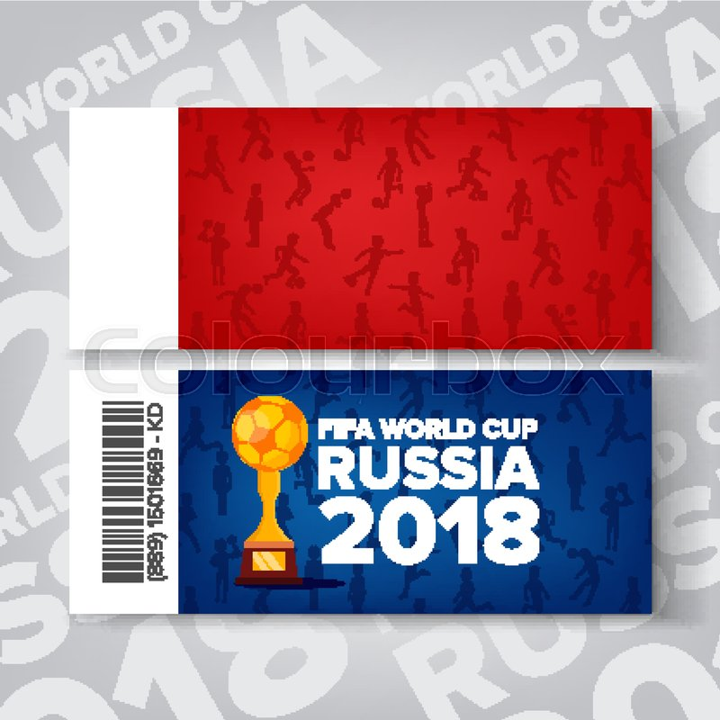 Tickets Fifa World Cup Vector Russia 2018 Competition Red, Blue - Ball Ticket Template