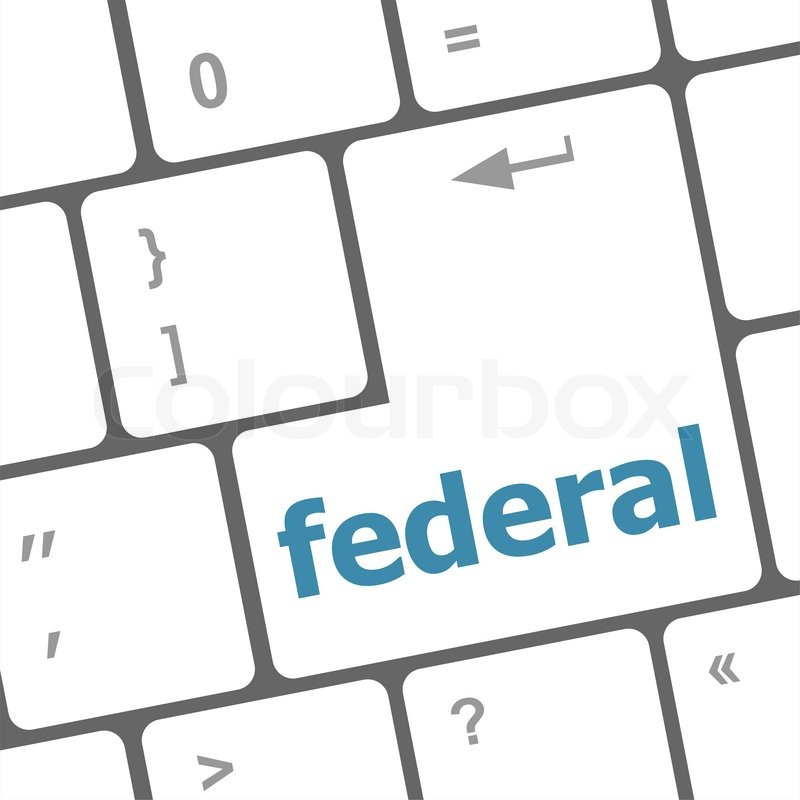 Federal word on keyboard key, notebook computer button Stock Photo