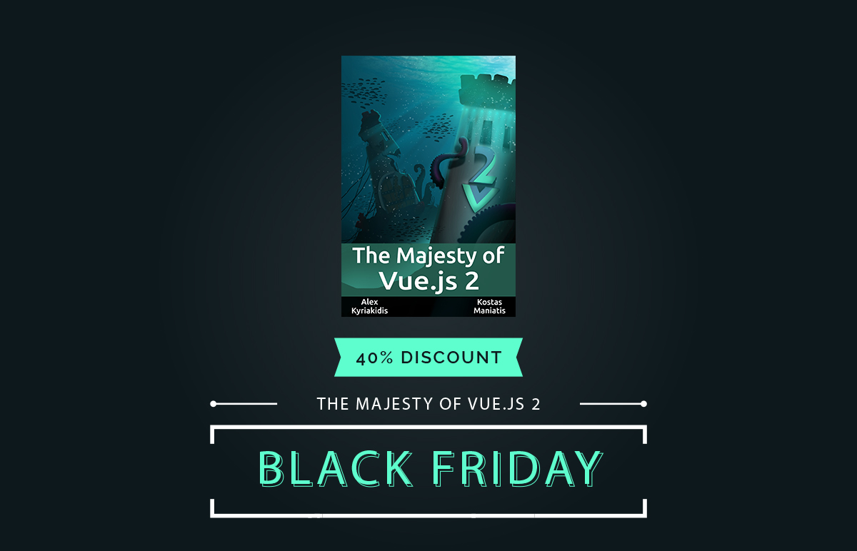 Libro Electronico Black Friday The Majesty Of Vue Js 2 Ebook Black Friday Deal Vue Js Feed