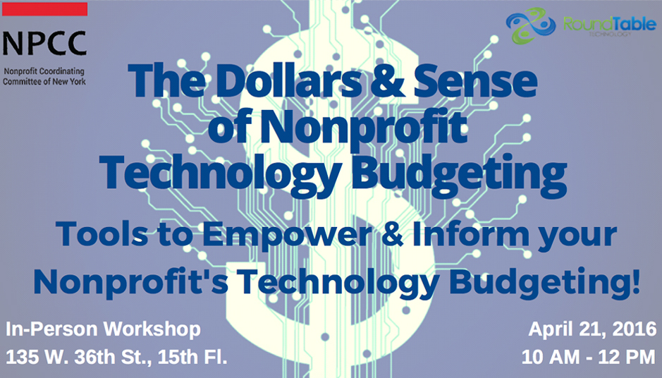 Workshop - The Dollars and Sense of Nonprofit Technology Budgeting