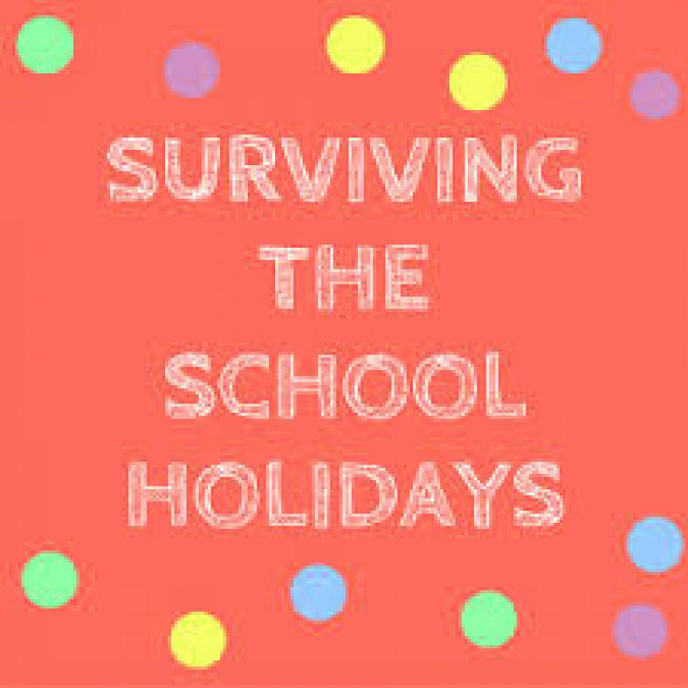 School Hoildays School Holidays Here Are Some Ideas To Help You And Your Family