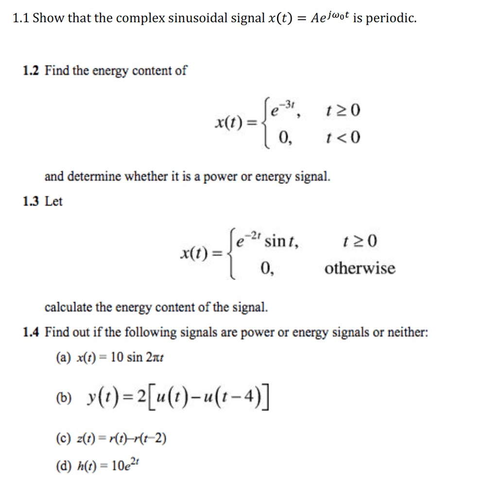 Energy E Solved Show That The Complex Sinusoidal Signal X T A E