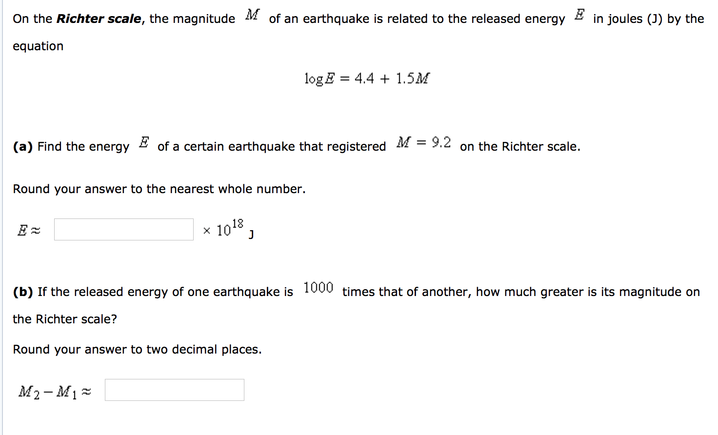 Energy E Solved On The Richter Scale The Magnitude M Of An Earthq