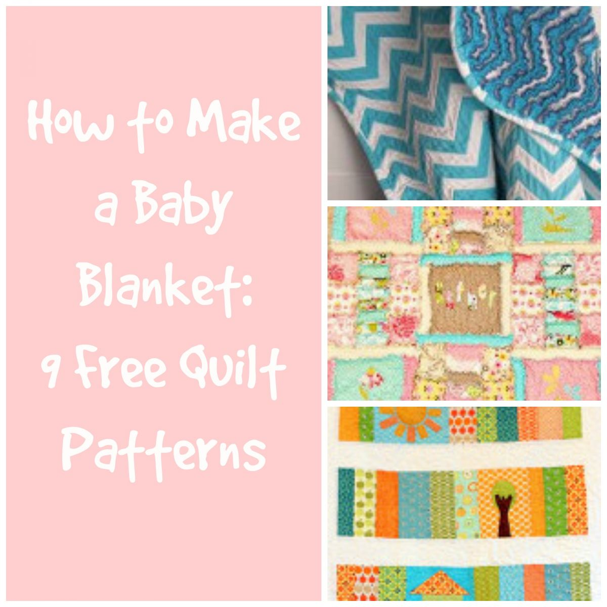 How To Make A Baby Blanket How To Make A Baby Blanket 9 Free Quilt Patterns