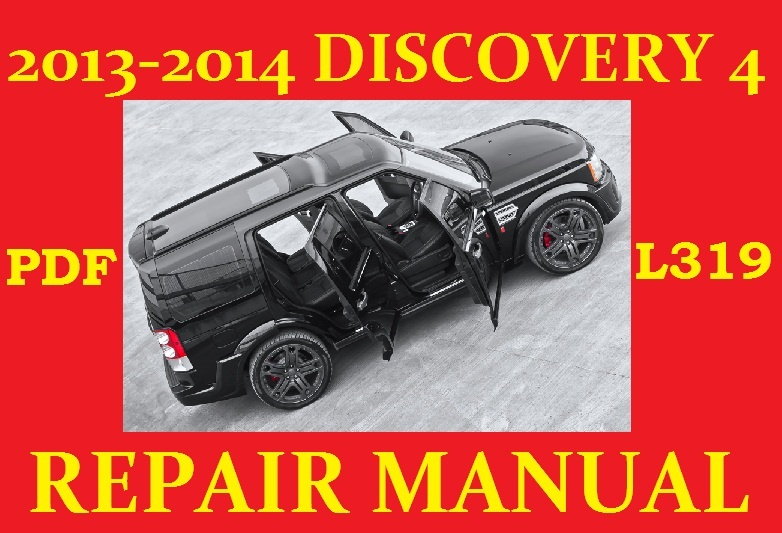 land rover discovery 4 l319 lr4 workshop manual 2012 2014