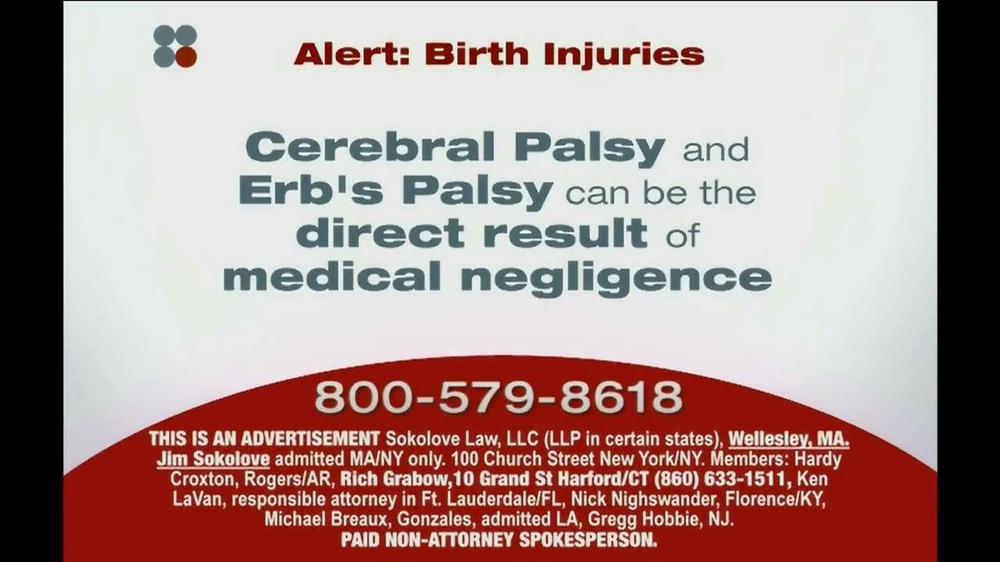 Sokolove Law TV Commercial, \u0027Cerebral Palsy and Erb\u0027s Palsy\u0027 - iSpottv - ma cerebral palsy