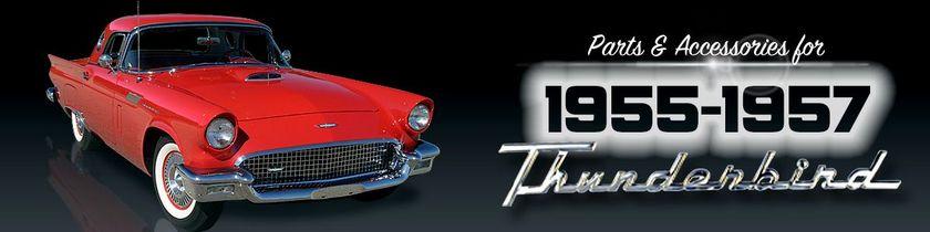1955-57 Vintage Thunderbird Restoration Parts  Accessories