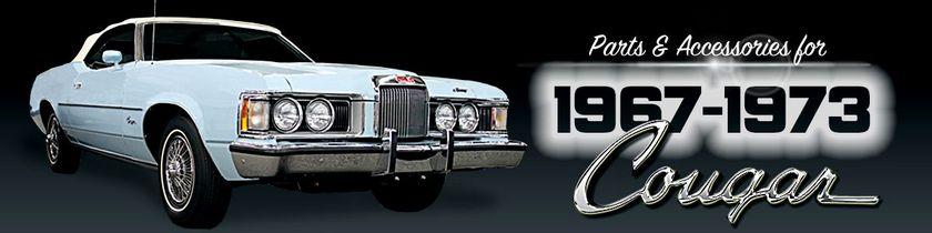 1967-73 Vintage Cougar Restoration Parts  Accessories - National