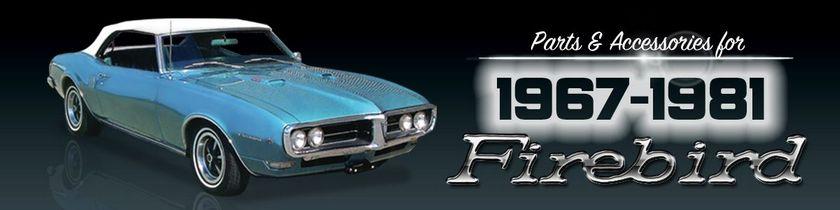 1967-81 Vintage Firebird Restoration Parts  Accessories - National