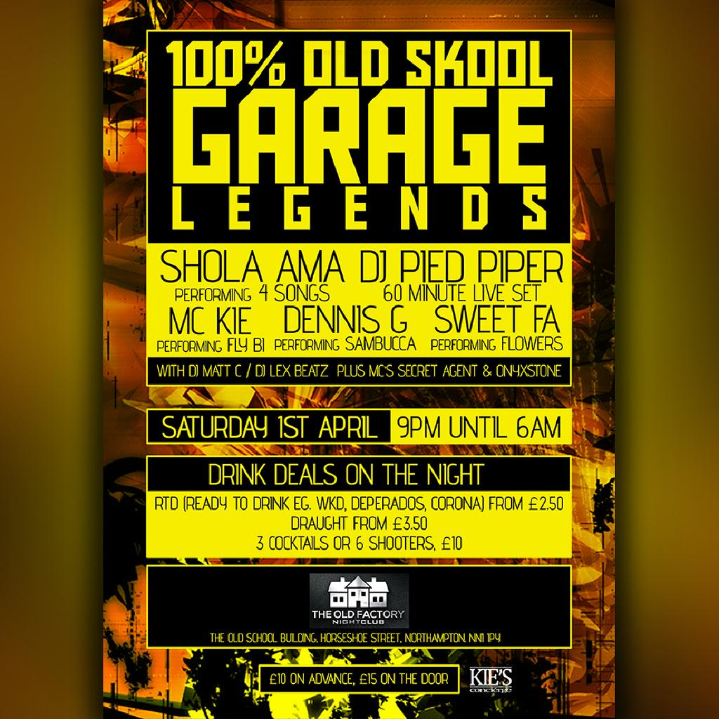 Old School Garage 100 Old School Garage Night Legends Tickets The Old