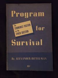 Program for Survival. The Communist Position on the Jewish Question