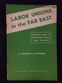 Labor Unions in the Far East