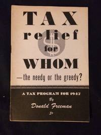 Tax relief for whom -- the needy or the greedy?