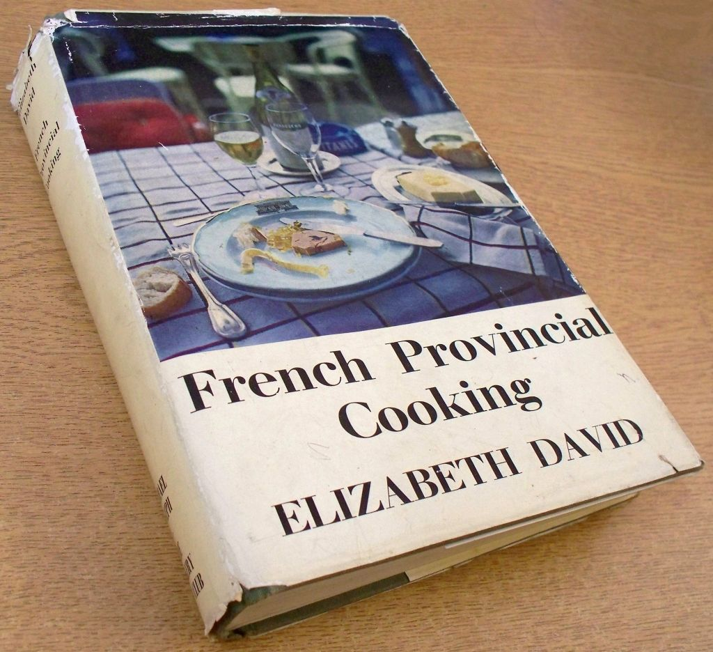 French Provincial Cuisine French Provincial Cooking By Elizabeth David 1966