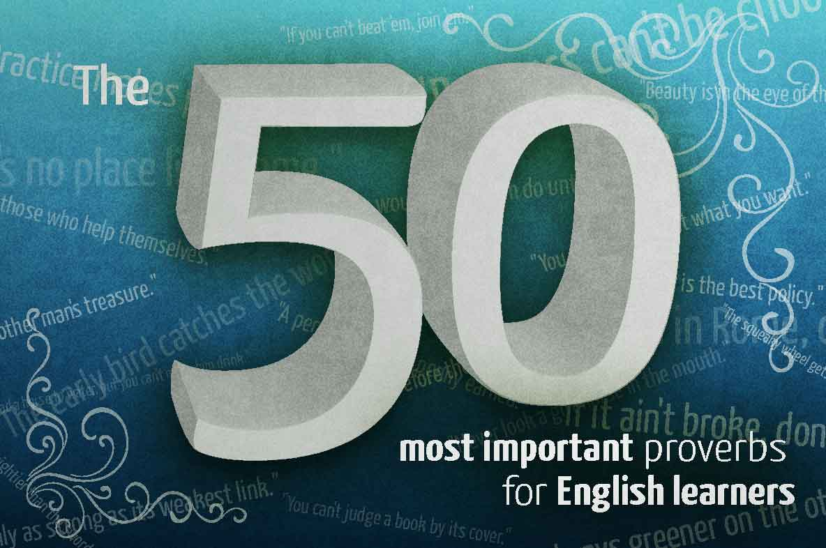 The 50 Most Important English Proverbs Phrasemixcom
