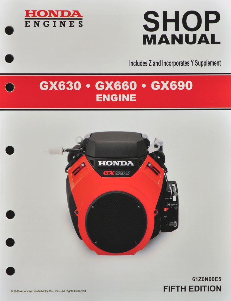 Honda GX630 GX660 GX690 Engine Service Repair Shop Manual Honda