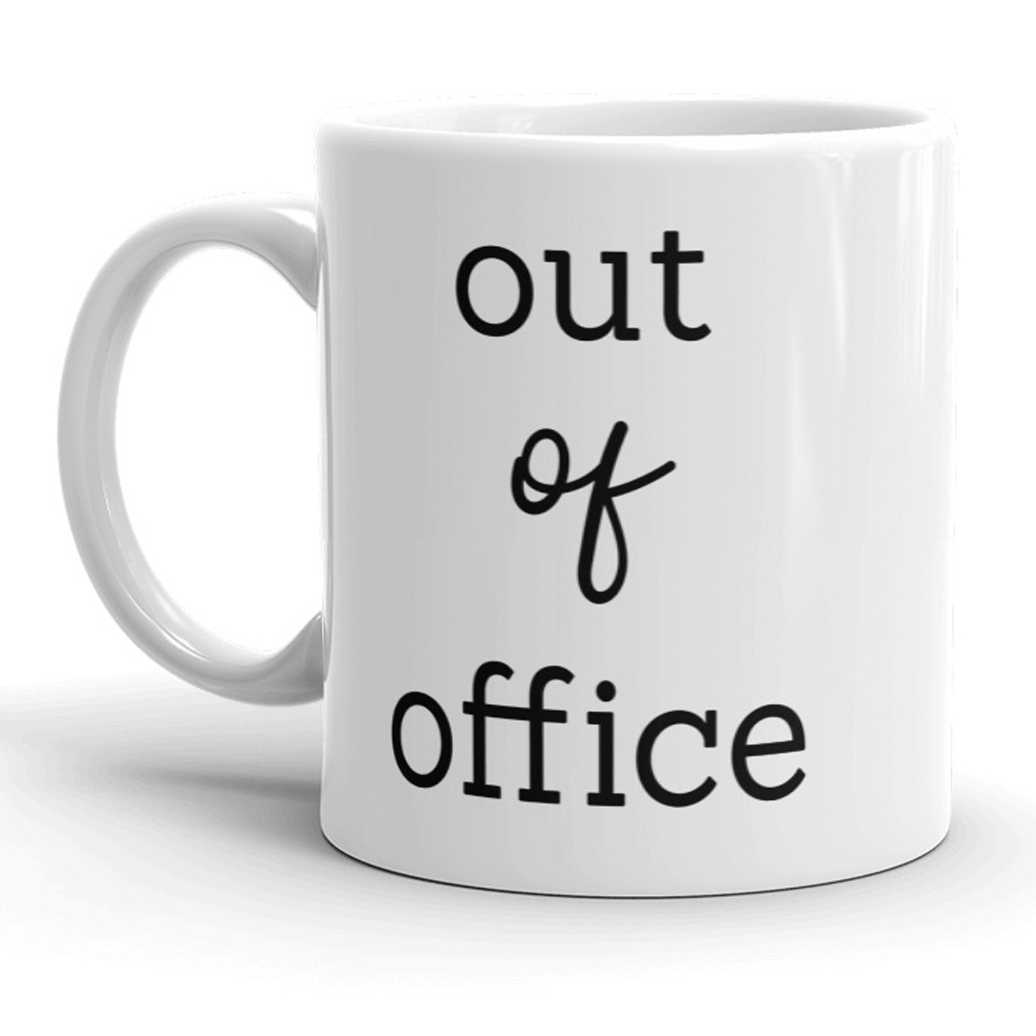 Funny Work Mugs Details About Out Of Office Mug Funny Work Vacation Sick Day Coffee Cup 11oz