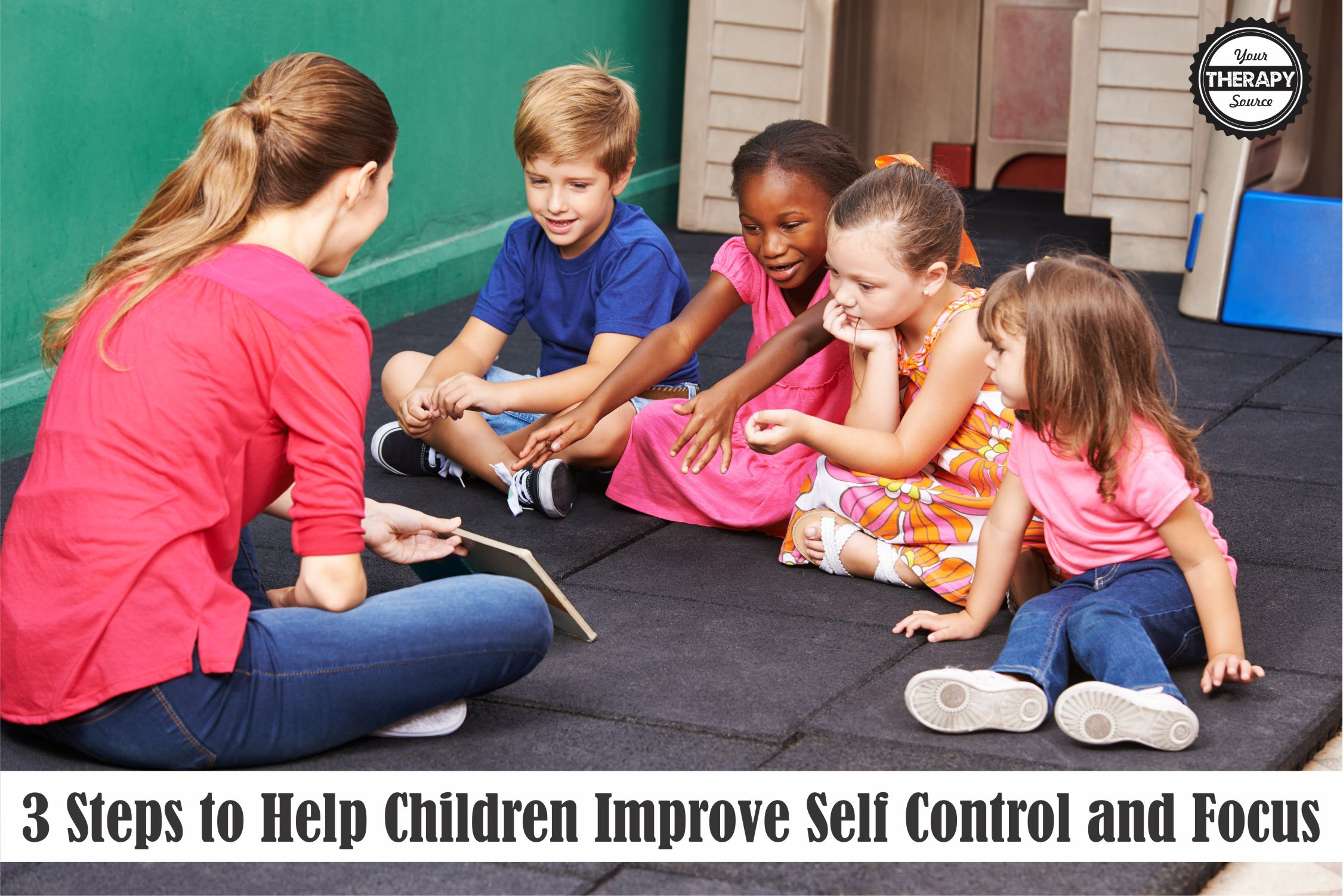 Help Kids 3 Steps To Help Children Improve Self Control And Focus Your