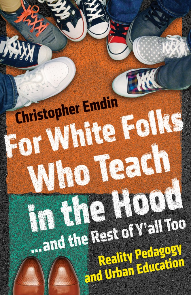 What \u0027white folks who teach in the hood\u0027 get wrong about education