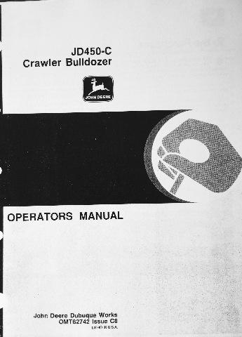 John Deere JD 450C Crawler Bulldozer Operator Operation Manual