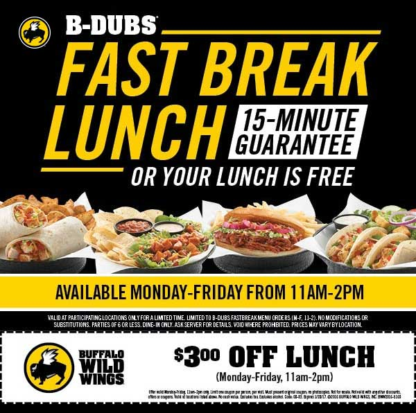 Buffalo Wild Wings Coupons - $3 bucks off lunch + in 15min or free
