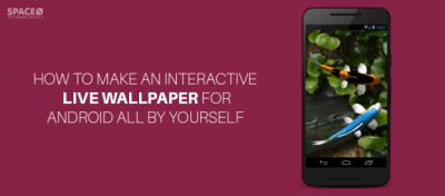 Android Tutorial: How to Make an Interactive Live ...