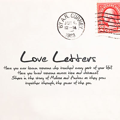 Signed, Sealed, Delivered The Story of AR Gurney\u0027s Love Letters - love letters