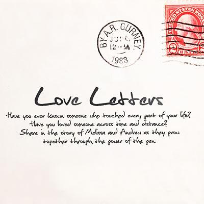 Signed, Sealed, Delivered The Story of AR Gurney\u0027s Love Letters