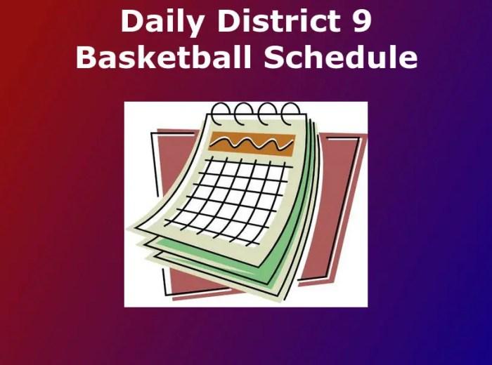 D9 Bball Schedule