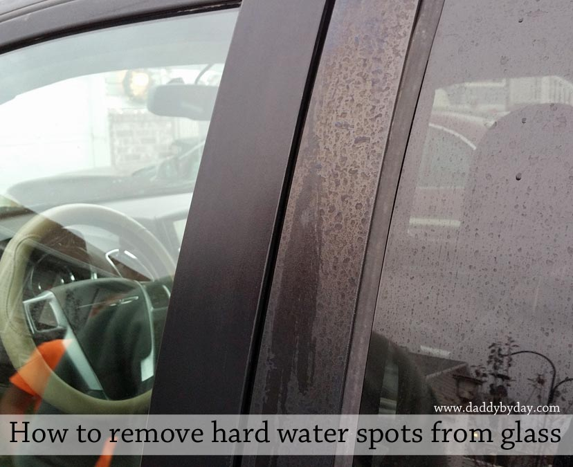 How To Remove Hard Water Spots From Glass Daddy By Day
