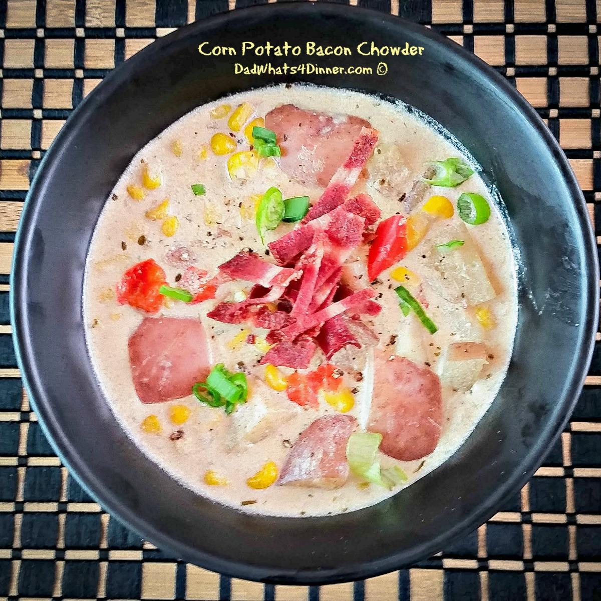 My Corn Potato Bacon Chowder is a healthy version of the classic corn ...