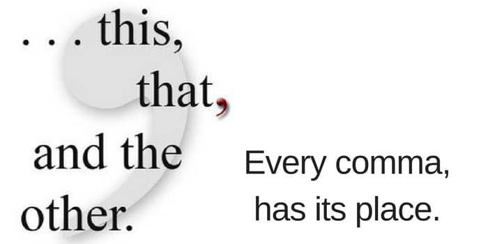 Grammar Every Comma Has Its Place - comma and and