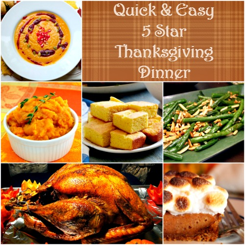 Quick easy 5 star thanksgiving dinner for 5 star recipes for dinner