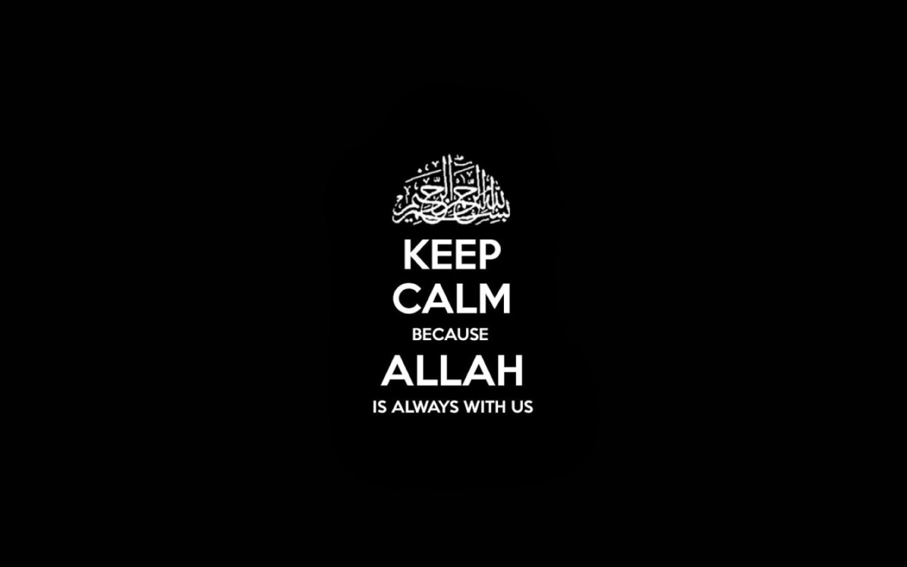 Allah Quotes Wallpaper Quotes Keep Calm Allah Wallpaper Desktop Hd Wallpaper