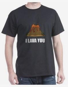 I lava you