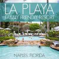 LaPlaya Hotel: Family-Friendly Resort in Naples, Florida