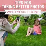 Tips to Getting Better Photos from Your Phone
