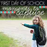 First Day Of School: Moments To Capture