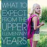 what to expect from the upper elementary years