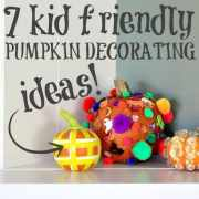 7 Kid-Friendly Pumpkin Decorating Idea (needs brightening)