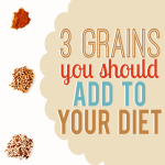 3 grains you should add to your diet