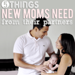 5  things new moms need from their partners