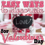 Easy Ways to Dec for Val Day