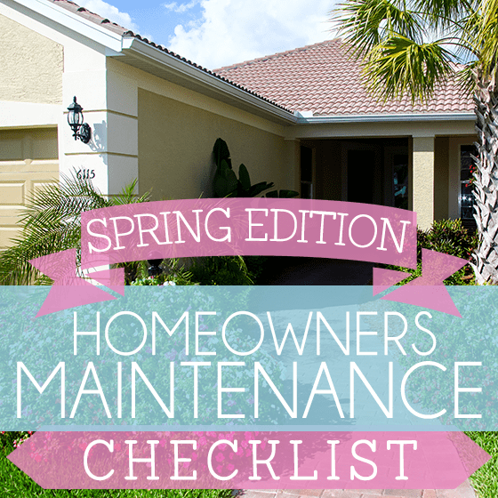 Homeowners Maintenance Checklist Spring Edition