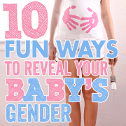 10 Fun Ways to Reveal Your Babys Gender