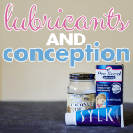 lubricants and conception