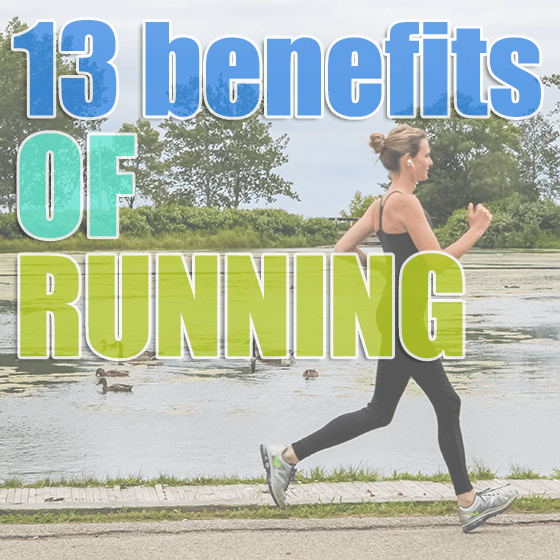 13 benefits of running