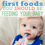 5 First foods you SHOULD be feeding your baby